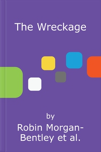 The Wreckage (lydbok) av Robin Morgan-Bentley