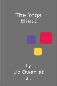 The Yoga Effect (lydbok) av Liz Owen, Holly L