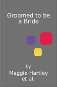 Groomed to be a Bride