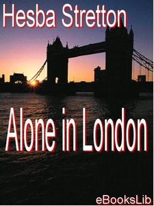 Alone in London (e-bog) af Hesba Stretton