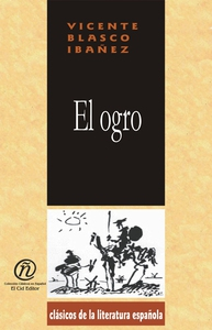 El ogro (e-bok) av Vicente Blasco Ibáñez