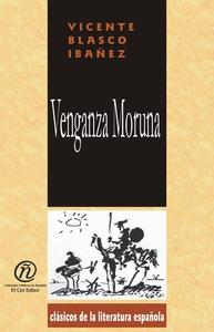 Venganza Moruna (e-bok) av Vicente Blasco Ibáñe