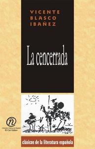 La cencerrada (e-bok) av Vicente Blasco Ibáñez