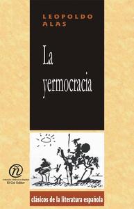 La yermocracia (e-bok) av Alas (Clarín) Leopold