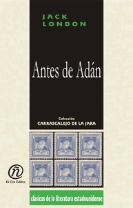 Antes de Adán (e-bok) av Jack London