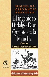 El ingenioso Hidalgo Don Quijote de la Mancha (