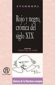 Rojo y negro, crónica del siglo XIX