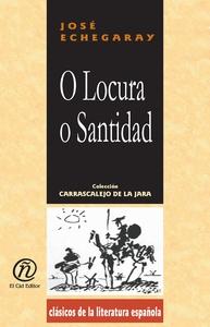 O Locura o Santidad (e-bok) av José Echegaray