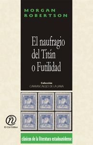 El naufragio del Titán o Futilidad (e-bok) av M