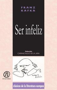 Ser infeliz (e-bok) av Franz Kafka