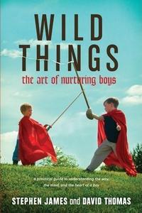 Wild Things (e-bok) av Stephen James, David S.