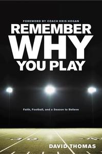 Remember Why You Play (e-bok) av David Thomas