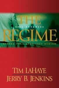 The Regime (e-bok) av Tim LaHaye, Jerry B. Jenk
