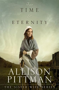 For Time & Eternity (e-bok) av Allison Pittman