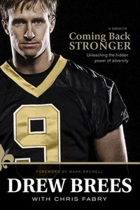Coming Back Stronger (e-bok) av Drew Brees