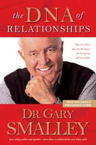 The DNA of Relationships (e-bok) av Gary Smalle