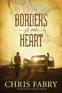 Borders of the Heart (e-bok) av Chris Fabry