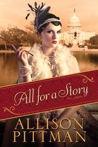 All for a Story (e-bok) av Allison Pittman