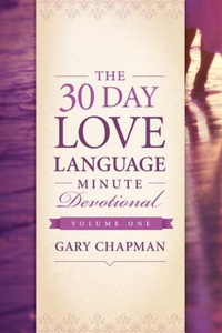 The 30-Day Love Language Minute Devotional Volu