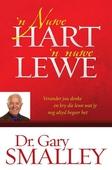 'N Nuwe Hart, 'n Nuwe Lewe