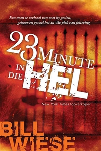 23 Minute in Die Hel (e-bok) av Bill Wiese