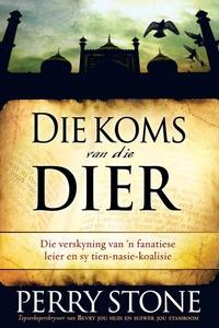 Die Koms Van Die Dier (e-bok) av Perry Stone