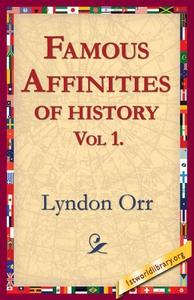 Famous Affinities of History, Vol 1 (e-bok) av