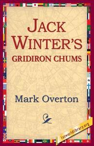 Jack Winters' Gridiron Chums (e-bok) av Mark Ov
