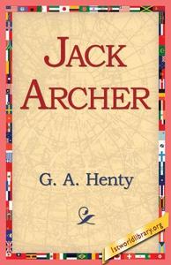 Jack Archer (e-bok) av G.A. Henty