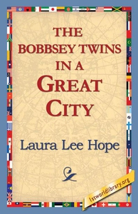 The Bobbsey Twins in a Great City (e-bok) av La