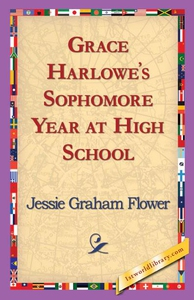 Grace Harlowe's Sophomore Year at High School (