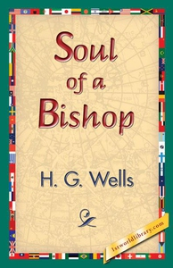 Soul of a Bishop (e-bok) av H. G. Wells