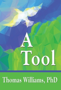 A Tool (e-bok) av Thomas Williams