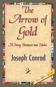 The Arrow of Gold (e-bok) av Joseph Conrad