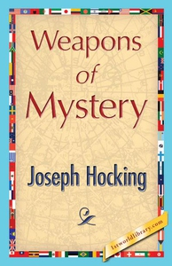 Weapons of Mystery (e-bok) av Joseph Hocking