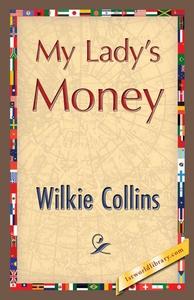 My Lady's Money (e-bok) av Wilkie Collins