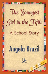 The Youngest Girl in the Fifth (e-bok) av Angel