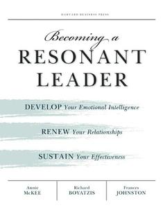 Becoming a Resonant Leader (e-bok) av Annie McK