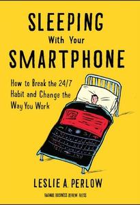 Sleeping with Your Smartphone (e-bok) av Leslie