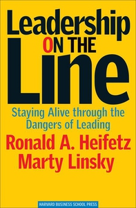 Leadership on the Line (e-bok) av Ronald A. Hei