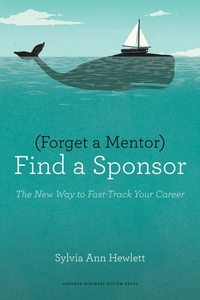 Forget a Mentor, Find a Sponsor (e-bok) av Sylv