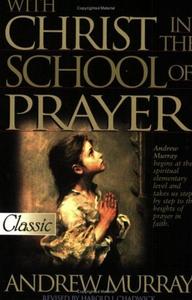 With Christ in the School of Prayer (e-bok) av