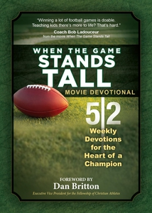 When the Game Stands Tall Movie Devotional (e-b