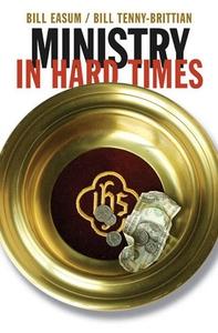 Ministry in Hard Times (e-bok) av Bill Easum, W