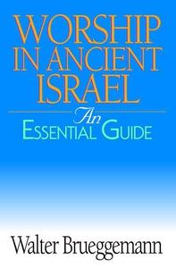 Worship in Ancient Israel (e-bok) av Walter Bru