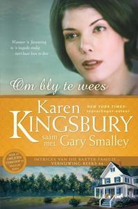 Om bly te wees (eBoek) (e-bok) av Karen Kingsbu