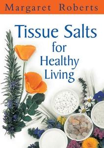 Tissue Salts for Healthy Living (e-bok) av Marg
