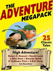 The Adventure MEGAPACK ® (e-bok) av Dorothy Qui
