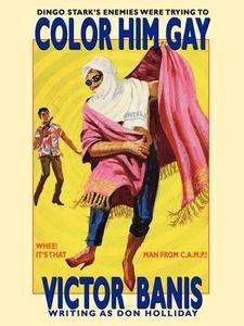 Color Him Gay (e-bok) av Victor J. Banis