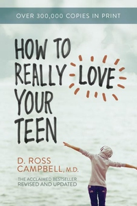 How to Really Love Your Teen (e-bok) av D. Ross